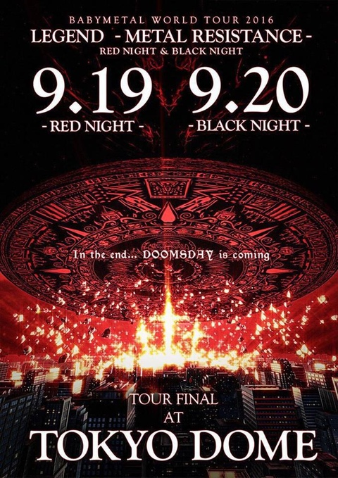 BABYMETAL – LIVE AT TOKYO DOME -Red Night & Black Night- (2017) 1080P蓝光原盘 [2BD BDMV 49.6G]